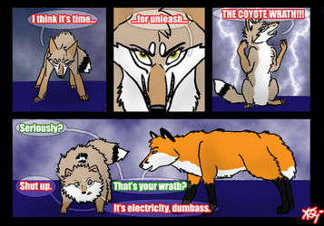 The coyote wrath.