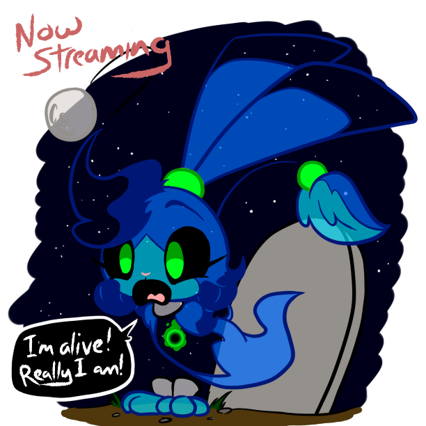 Still Alive and Streaming!