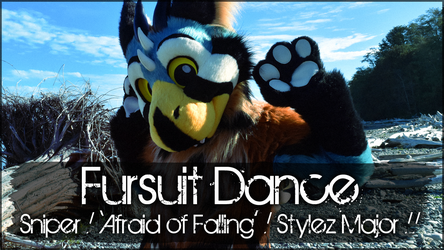 Fursuit Dance / Sniper / 'Afraid Of Falling' //