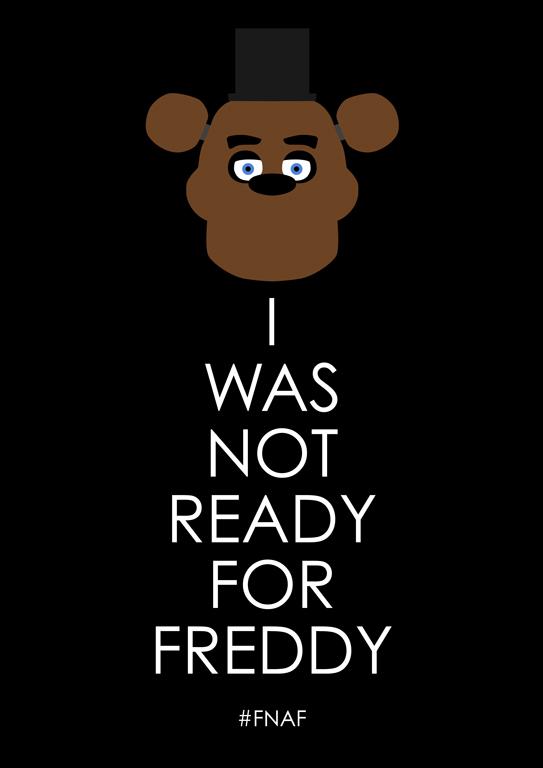 Not Ready for Freddy (TShirt on RedBubble)