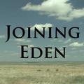 Joining Eden