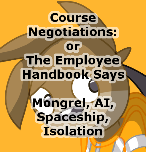 Most recent image: Course Negotiations or the Employee Handbook Says