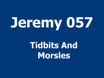 Tidbits And Morsles
