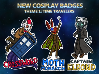 NEW COSPLAY BADGES!! Theme 1: Time Travelers!