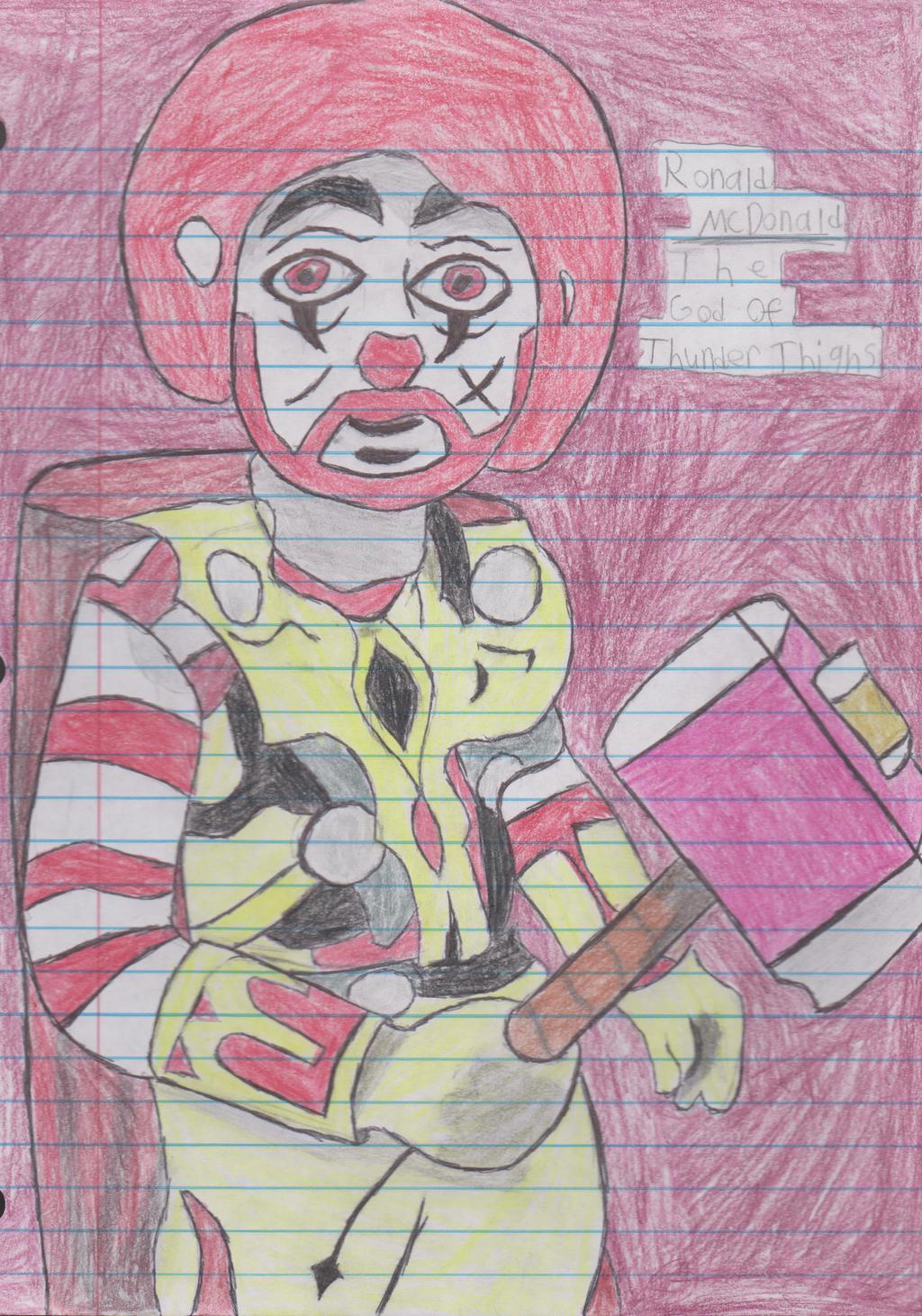 The God of Thunder Thighs: Ronald McDonald