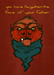 you have forgotten the face of your father