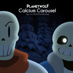 PlanetWolF - Calcium Carousel (Bonetrousle REMIX)