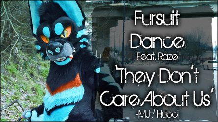 Fursuit Dance / 'They Don't Care About Us' //