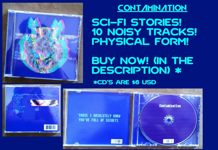 Contamination CD'S - ON SALE NOW!