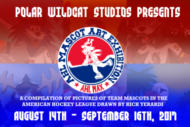 AHL MAX (AHL Mascot Art Exhibition) - 08-14 to 09-16