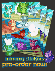 Mirromy Sticker Preorders OPEN NOW!