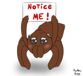 Notice me!