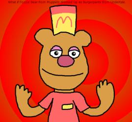If Fozzie Bear was a Burgerpants