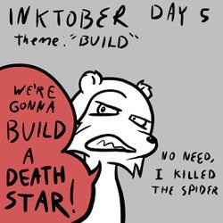 "Inktober Day 5: ""Build"""