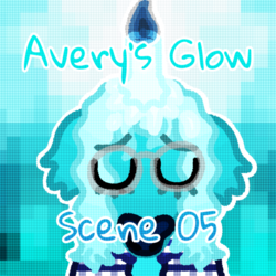 Avery's Glow - Scene 05 Friday