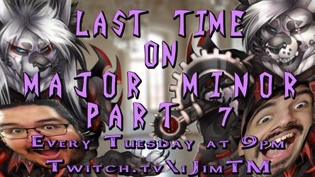Last Time On Major Minor Part 7 With iJimTM, CraftyAndy, Ranting ReadHead, SUbject 72