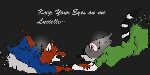 Keep your eyes on me Lucielle...