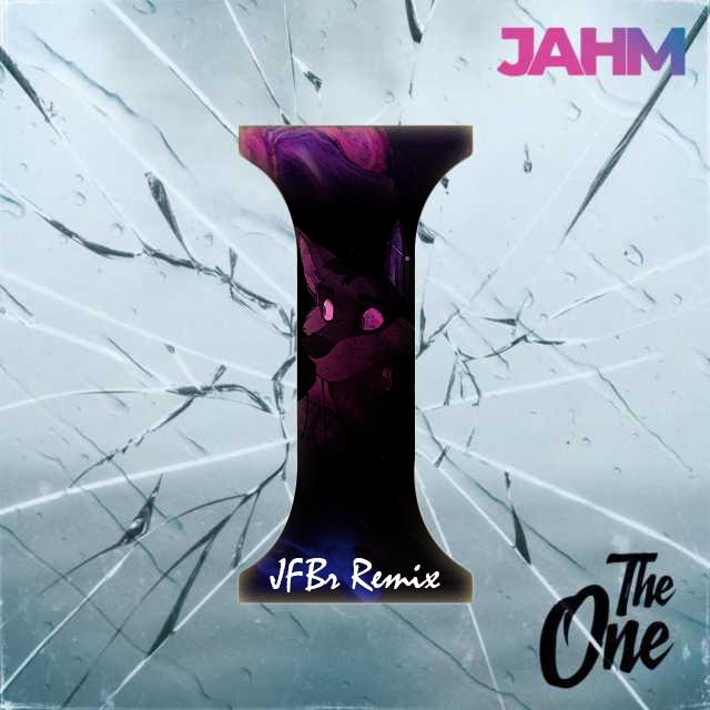 Jahm - The One (JFBr Remix)