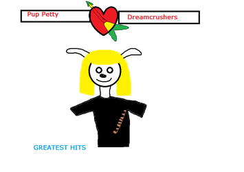 Pup Petty and the Dream crushers