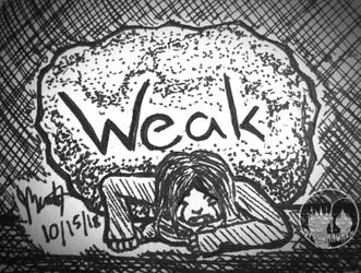 """Inktober 2018 - Day 15 """"Weak"""""""