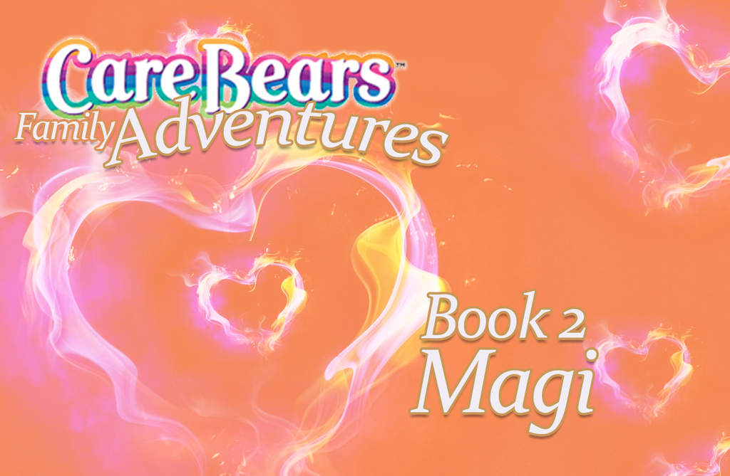 Most recent image: Care Bears Family Adventures, Book 2: Chapter 12