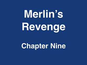 Merlin's Revenge Chapter 10