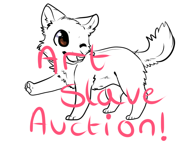 Most recent image: ART SLAVE AUCTION -open for 1 more dayy