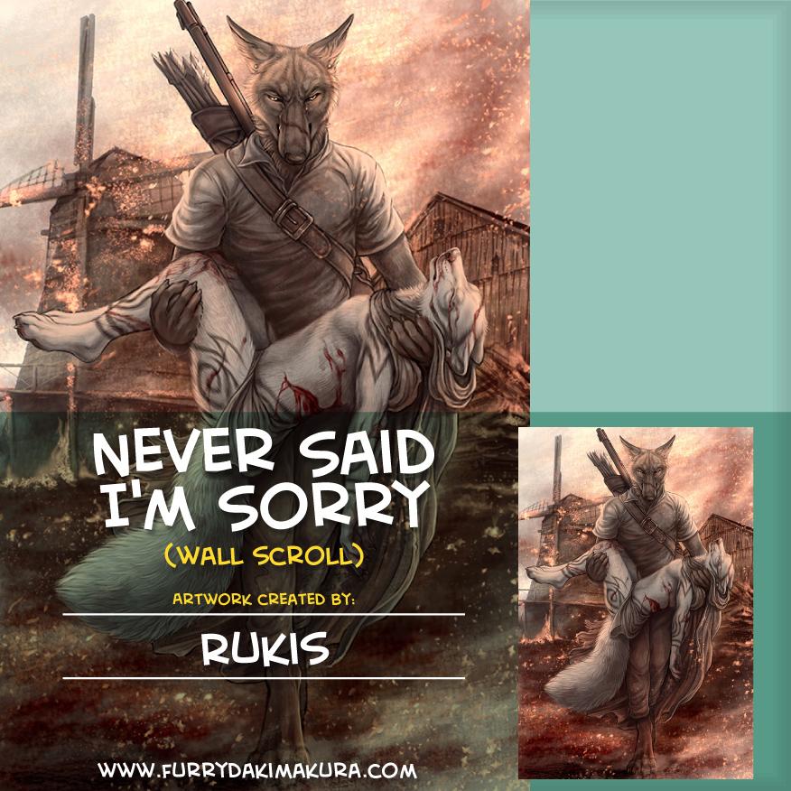 Never Said I'm Sorry Wall Scroll by Rukis