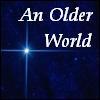 An Older World
