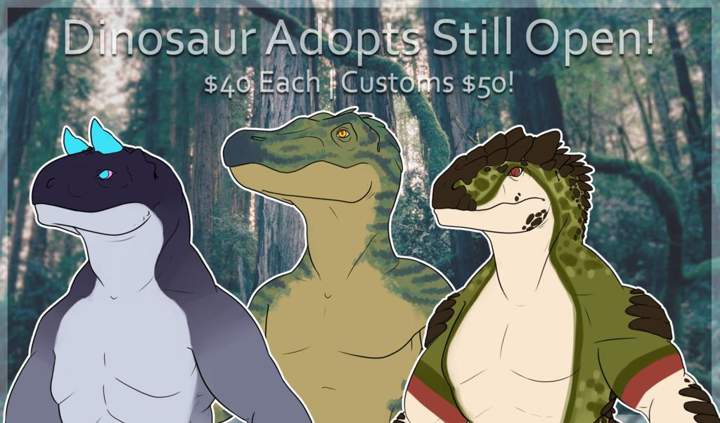 Dinosaur Adopts Still Open!
