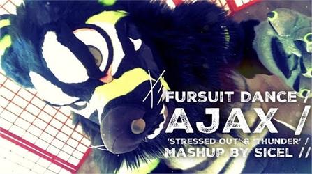 Fursuit Dance / Ajax / 'Stressed Out & Thunder' //