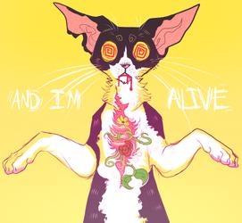 im alive