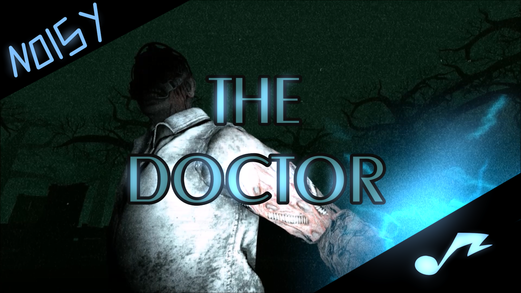 The Doctor [N] Remastered - DBD