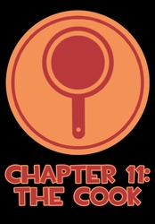Chapter 11: The Cook