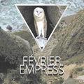 Février - Empress (3noneTwo Remix)