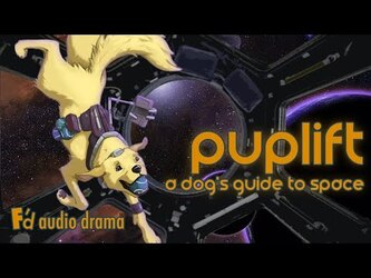 VIDEO: Puplift: A Dogs Guide to Space