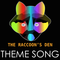 The Raccoon's Den (Opening Theme)