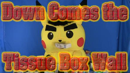 Mascot Pikachu Fursuiting: Down Comes the Empty Tissue Box Wall