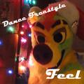 Dance Freestyle- Feel