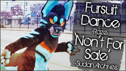 Fursuit Dance / Raze / 'Nont For Sale' //