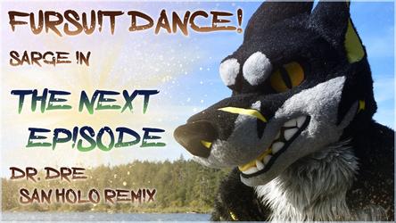 Fursuit Dance - Sarge in 'The Next Episode'
