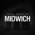 Jackal Queenston - Midwich