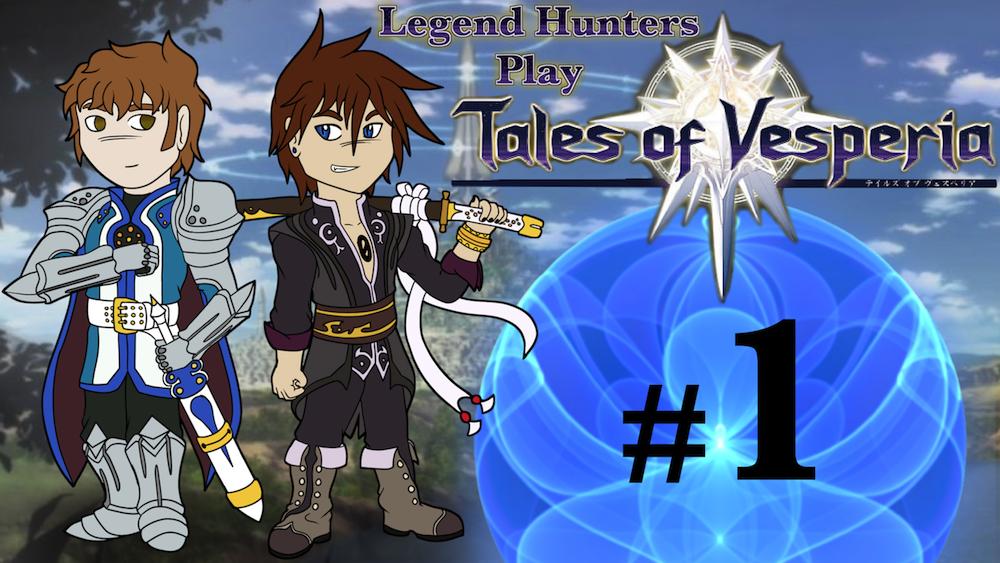Legend Hunters Play: Tales of Vesperia