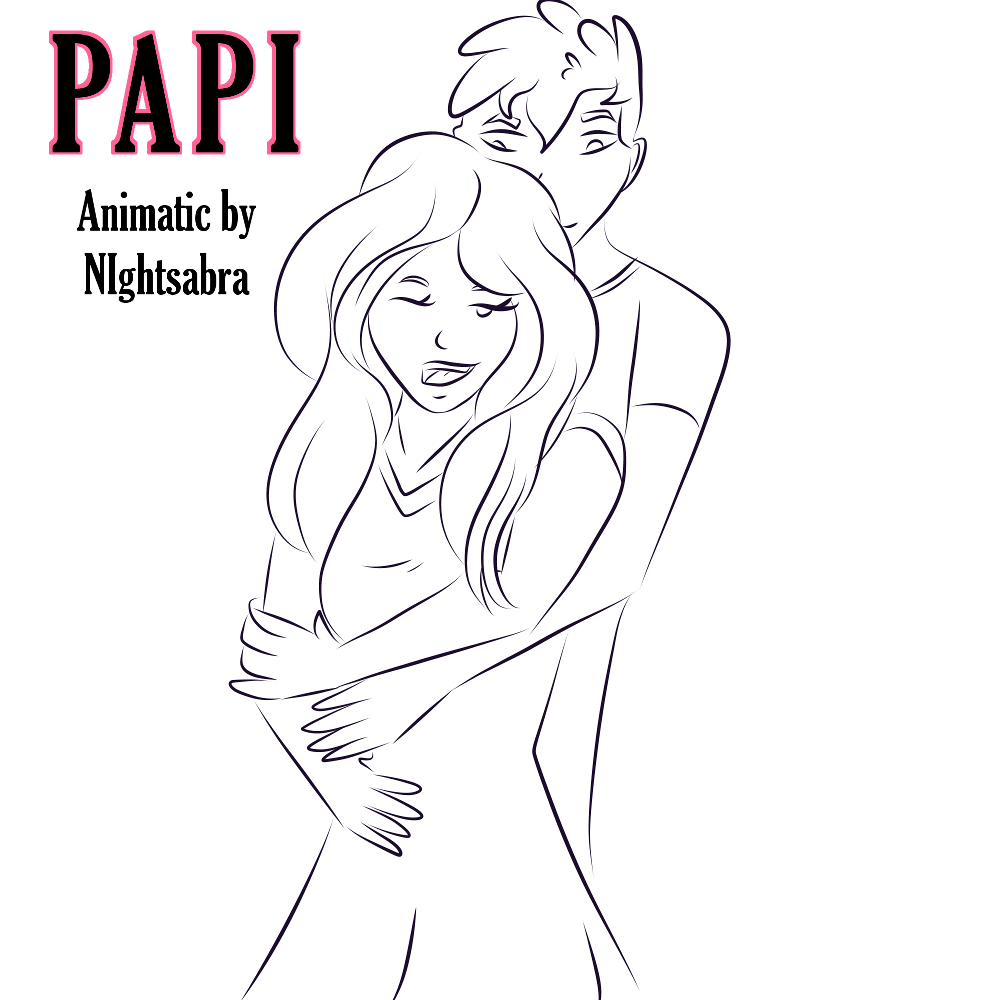[Animatic]Papi
