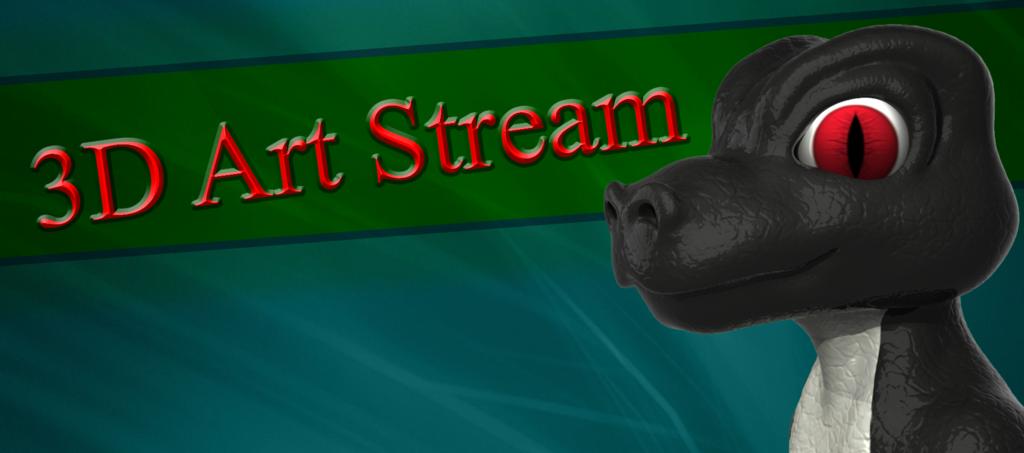 Most recent image: I'M BACK!  3D Art Stream