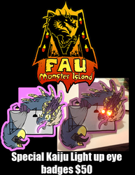 FAU KAIJU LIGHT UP EYE BADGES $50
