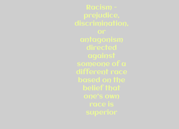 True definition of racism