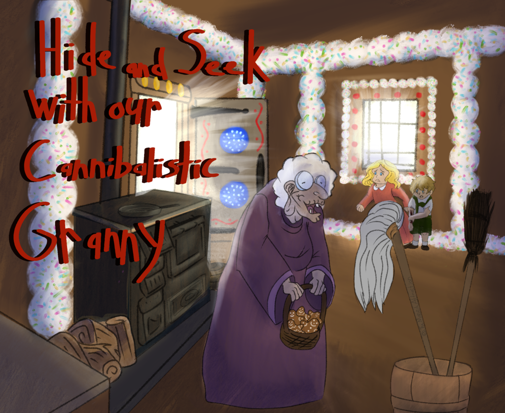 Hide and Seek - With our Cannibalistic Granny