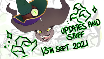 UPDATES AND STUFF | 13th September 2021