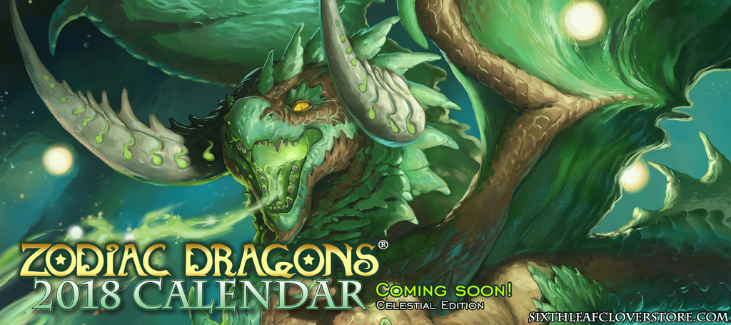 Most recent image: Zodiac Dragons Calendar 2018 Coming Soon